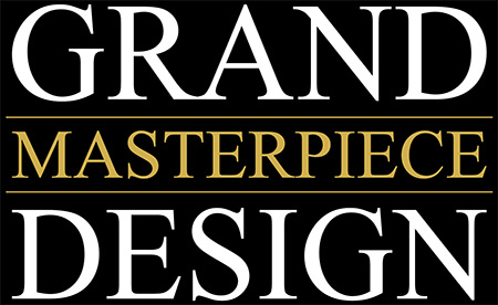 Grand Masterpiece Design